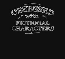 Obsessed with fictional characters (white) Womens Fitted T-Shirt