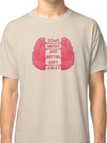Some Minds Classic T-Shirt