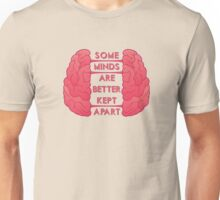 Some Minds Unisex T-Shirt