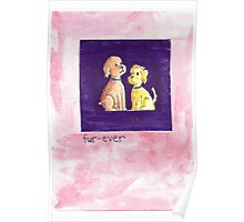 Fur-Ever Greeting Card & Gifts Poster