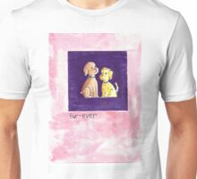 Fur-Ever Greeting Card & Gifts Unisex T-Shirt