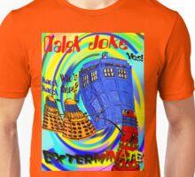 Dalek Joke T-shirt Design Unisex T-Shirt