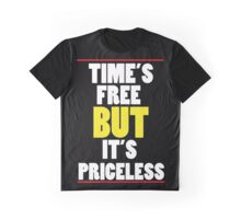 TIME'S FREE  Graphic T-Shirt