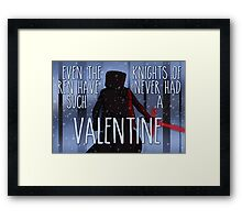 Never Had Such a Valentine Framed Print