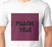 Pillow Talk Rasberry Unisex T-Shirt