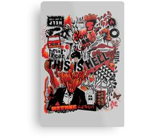 This is Hell Metal Print