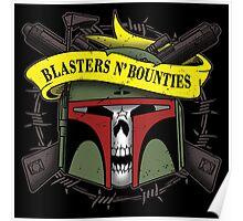 Blasters 'n bounties Poster