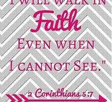 Faith Bible Verse- 2 Corinthians 5:7 (Gray Chevron & Pink) by m4rg1