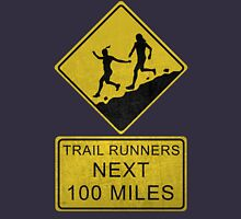 Trail Runners Ahead - Next 100 Miles  Tank Top