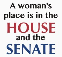 A woman's place is in the House and the Senate One Piece - Short Sleeve