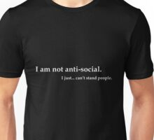 No anti-socialism Unisex T-Shirt