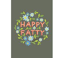 Happy Fatty Photographic Print