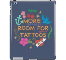 More Room For Tattoos iPad Case/Skin