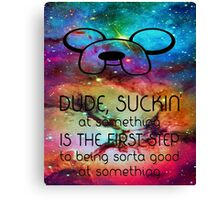 Adventure time galaxy quote Canvas Print