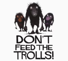 Dont Feed The Trolls One Piece - Short Sleeve