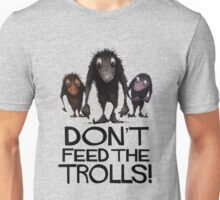 Dont Feed The Trolls Unisex T-Shirt