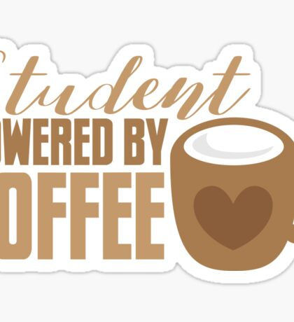 Student powered by coffee Sticker
