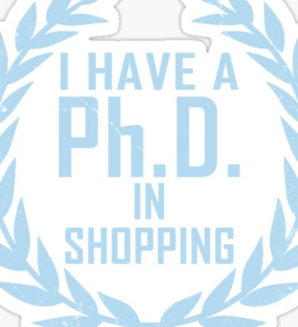 P.h.D. in Shopping  Sticker