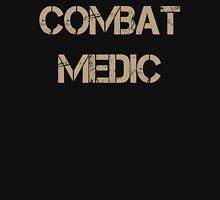 Combat Medic Dad combat medic sister combat medic grandma combat medic Unisex T-Shirt