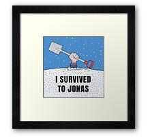 I SURVIVED TO JONAS Framed Print