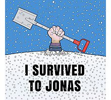 I SURVIVED TO JONAS Photographic Print
