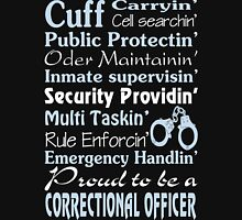 correctional officer retired Correctional Officer Inspired T Shirts co Unisex T-Shirt