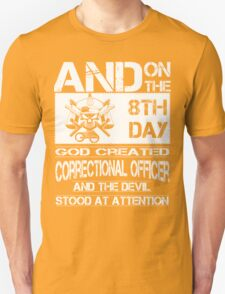correctional officer funny correctional officer retirement correctiona Unisex T-Shirt