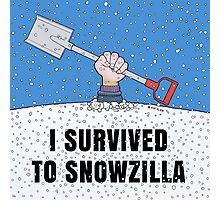 I SURVIVED TO SNOWZILLA Photographic Print