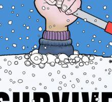 I SURVIVED TO SNOWZILLA Sticker
