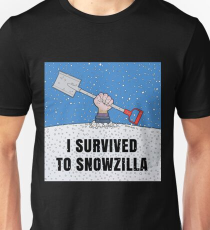 I SURVIVED TO SNOWZILLA Unisex T-Shirt