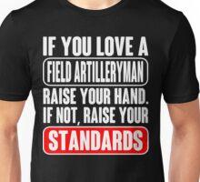 Soldiers Gun Weapon field artillery girlfriend Army field artillery ts Unisex T-Shirt