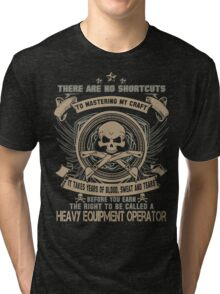 Cold  heavy equipment operator Tower heavy equipment operator Heavy Eq Tri-blend T-Shirt
