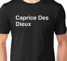 Caprice Des Dieux Unisex T-Shirt