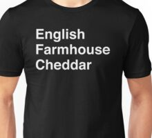 English Farmhouse Cheddar Unisex T-Shirt