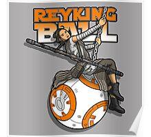 Reyking Ball Poster