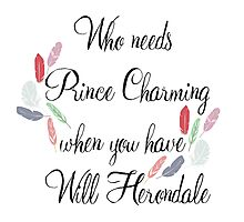 Who Needs Prince Charming - Will Herondale Photographic Print