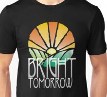 Bright Tomorrow Unisex T-Shirt
