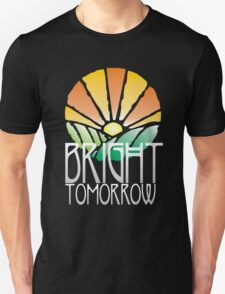 Bright Tomorrow T-Shirt