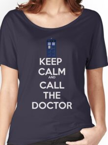 Keep Calm And call the doctor Women's Relaxed Fit T-Shirt