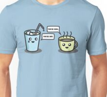 You're hot, you're cool. Unisex T-Shirt