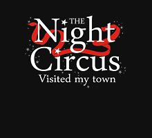 The Night Circus visited my town T-Shirt