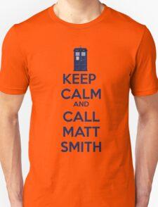 Keep Calm And Call Matt Smith Unisex T-Shirt
