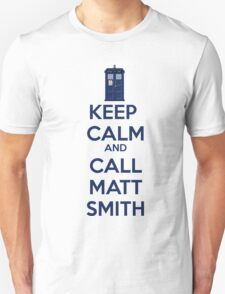 Keep Calm And Call Matt Smith T-Shirt