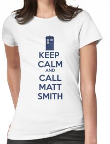 Keep Calm And Call Matt Smith Womens Fitted T-Shirt