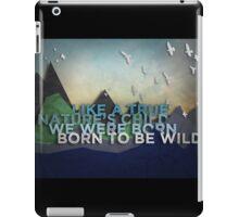 Born to be Wild iPad Case/Skin