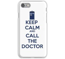 Keep Calm And call the doctor iPhone Case/Skin