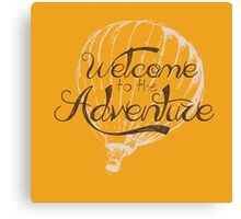 Welcome to the Adventure - Collection Canvas Print