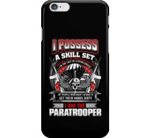 paratrooper, airborne, airborne mom, airborne brotherhood, airborne wife  iPhone Case/Skin