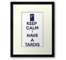 Keep Calm I Have A Tardis Framed Print
