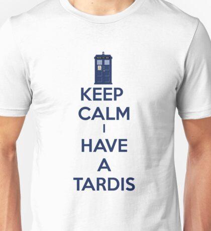 Keep Calm I Have A Tardis Unisex T-Shirt